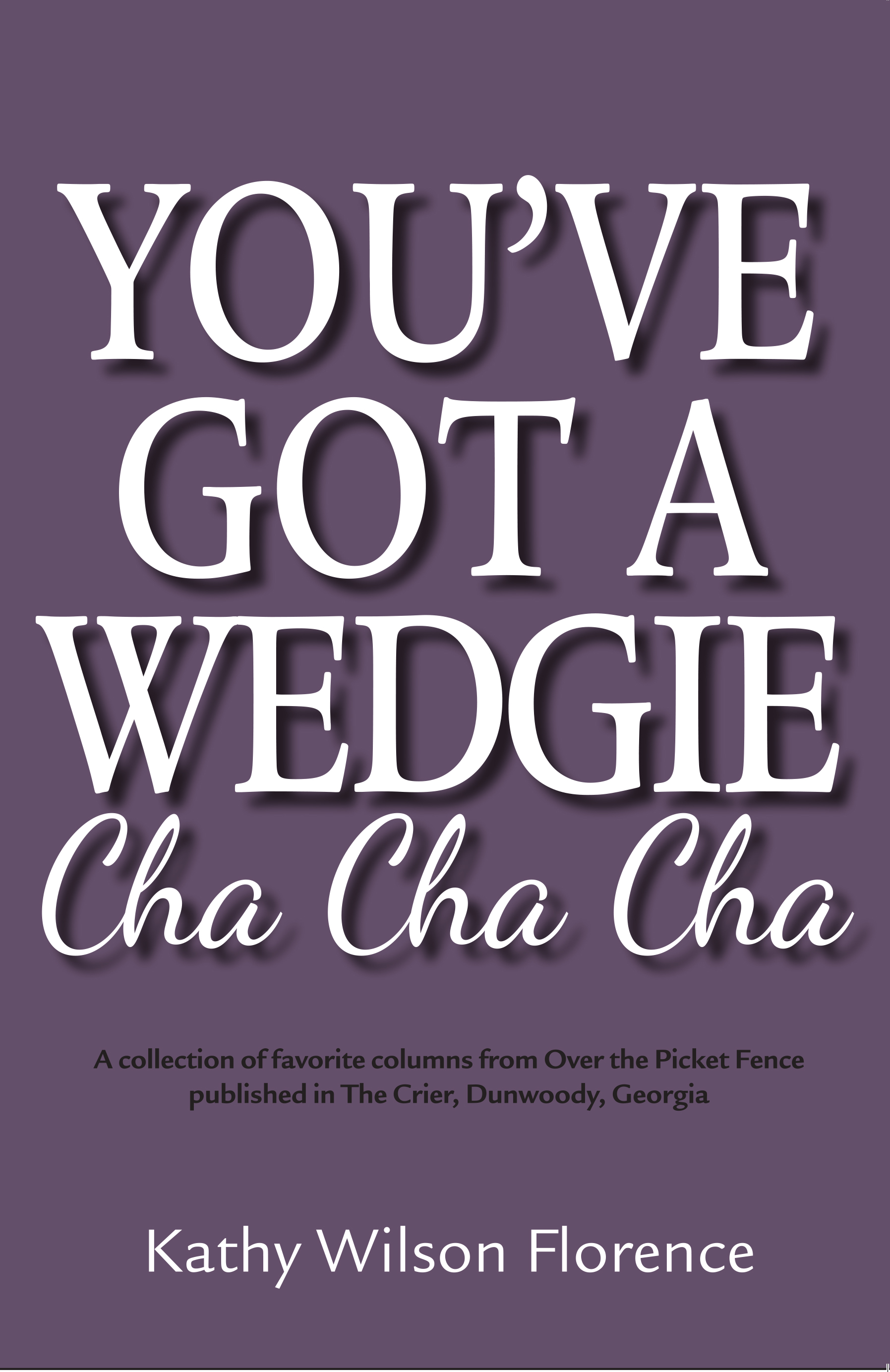 You've Got a Wedgie Cha Cha Cha